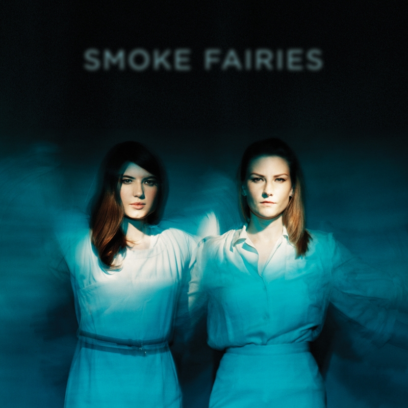 Smoke Fairies - Smoke Fairies PRE-ORDER