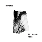 Dralms – Pillars & Pyre