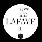 """School Of Seven Bells – Lafaye 7"""""""