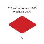"""School of Seven Bells – Windstorm 7"""""""