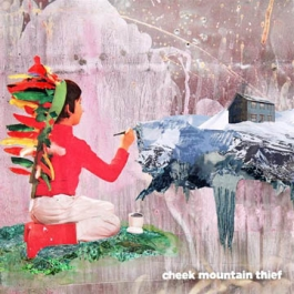 Cheek Mountain Thief - Cheek Mountain Thief