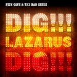 "DIG, LAZARUS, DIG!!! Double 12"" Vinyl Reissue"