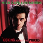 "Kicking Against The Pricks 12"" Vinyl Reissue Pre-Order"