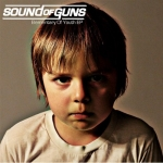 "Sound Of Guns - Elementary Of Youth 7"" & CD"