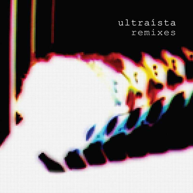 Ultraísta Remixes Limited Edition Double Vinyl