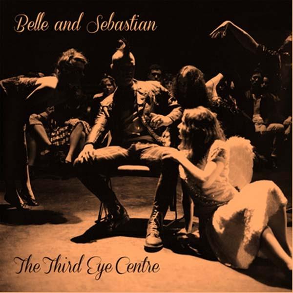 """Belle & Sebastian               The Third Eye Centre Re-Issue 12"""""""