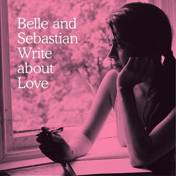 Belle & Sebastian Write About Love Re-Issue 12""