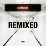 Destroyed: Remixed 2 CD