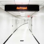 "Destroyed (Limited Edition Heavyweight Double 12"" Vinyl / CD) (Vinyl)"