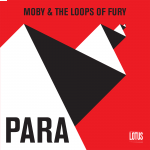 MOBY & THE LOOPS OF FURY - PARA MP3